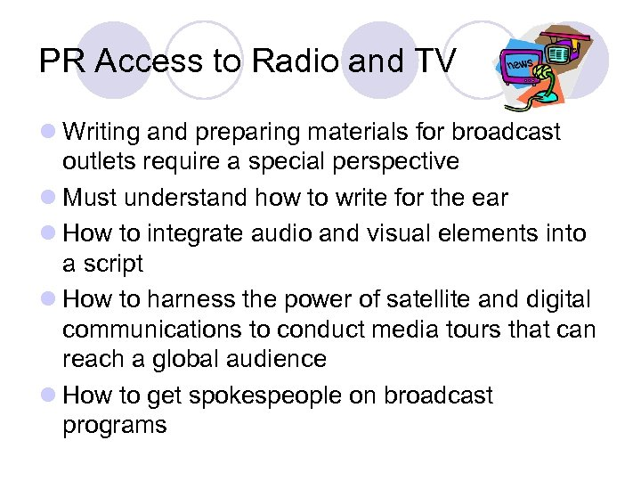 PR Access to Radio and TV l Writing and preparing materials for broadcast outlets