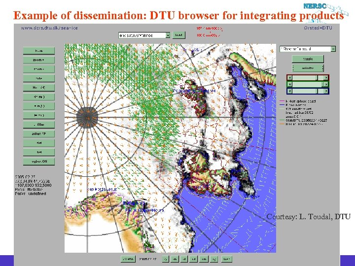 Example of dissemination: DTU browser for integrating products Courtesy: L. Toudal, DTU Euro. GOOS