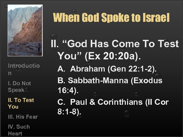 "When God Spoke to Israel II. ""God Has Come To Test You"" (Ex 20:"