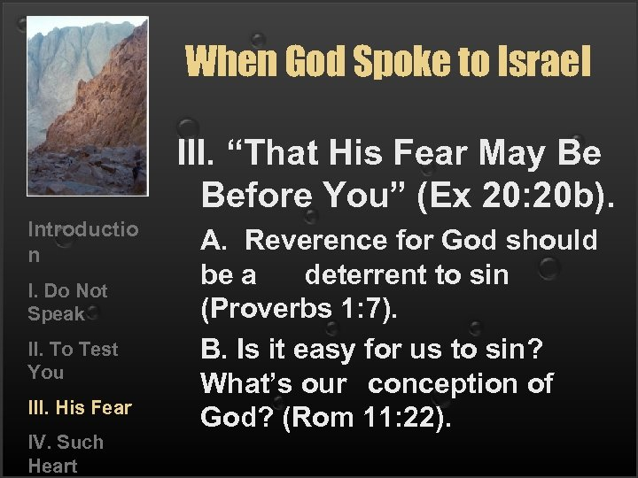 """When God Spoke to Israel III. """"That His Fear May Be Before You"""" (Ex"""