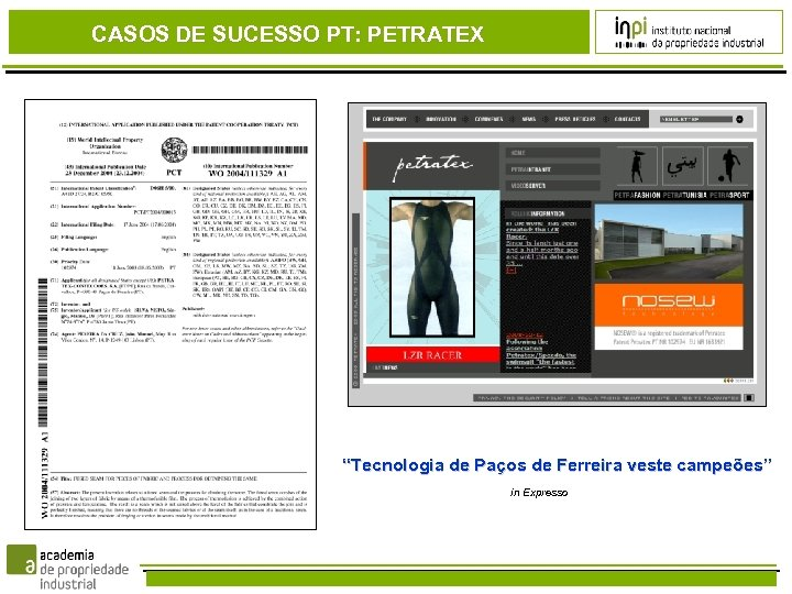 """CASOS DE SUCESSO PT: PETRATEX """"Tecnologia de Paços de Ferreira veste campeões"""" in Expresso"""