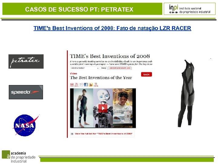 CASOS DE SUCESSO PT: PETRATEX TIME's Best Inventions of 2008: Fato de natação LZR