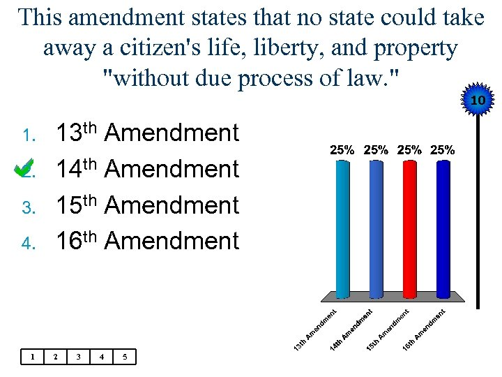 This amendment states that no state could take away a citizen's life, liberty, and