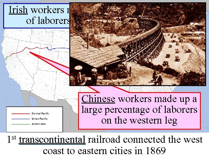Irish workers made up a large percentage of laborers on the eastern section Chinese