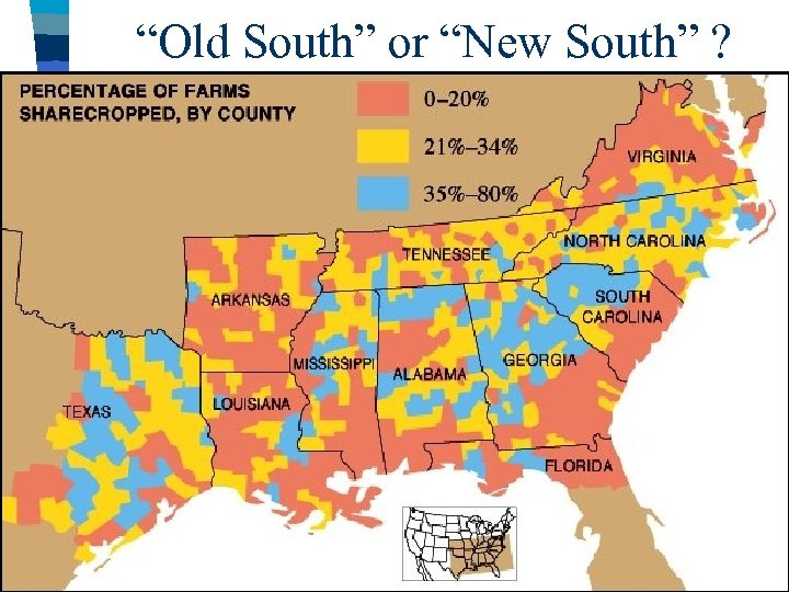 """Old South"" or ""New South"" ? ■ After 1865, new railroads & textile factories"