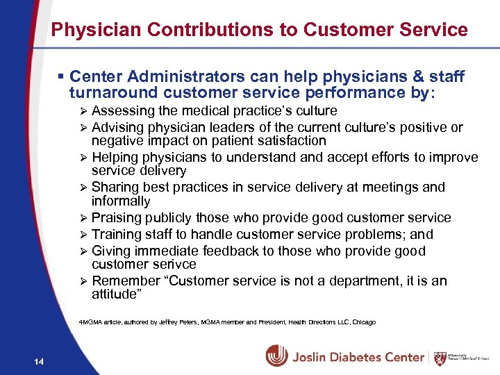 Physician Contributions to Customer Service § Center Administrators can help physicians & staff turnaround