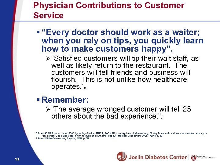 """Physician Contributions to Customer Service § """"Every doctor should work as a waiter; when"""