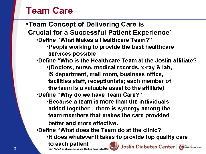 Team Care • Team Concept of Delivering Care is Crucial for a Successful Patient