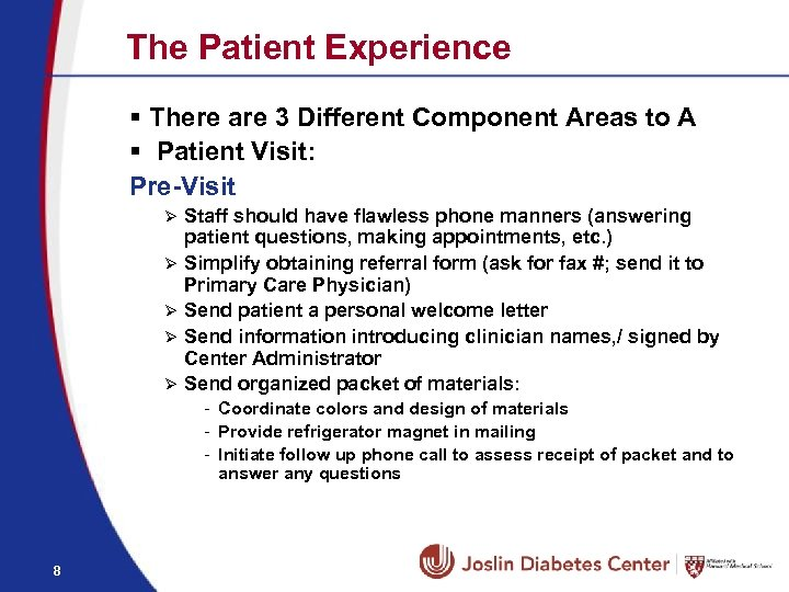 The Patient Experience § There are 3 Different Component Areas to A § Patient