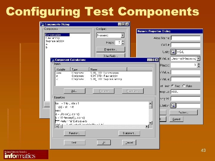 Configuring Test Components 43