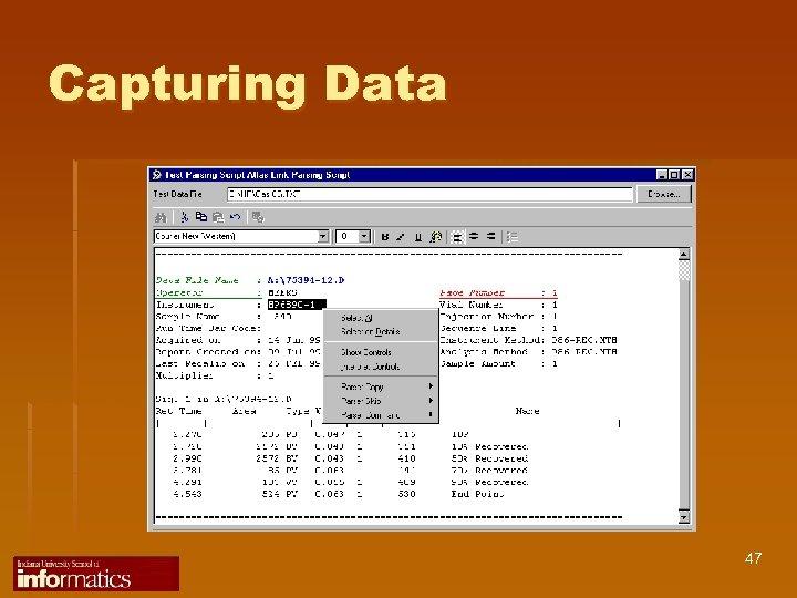 Capturing Data 47