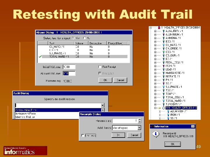 Retesting with Audit Trail 49