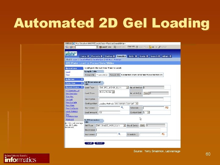 Automated 2 D Gel Loading Source: Terry Smallmon, Lab. Vantage 60