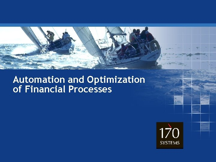 Automation and Optimization of Financial Processes