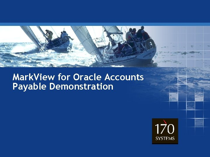 Mark. View for Oracle Accounts Payable Demonstration