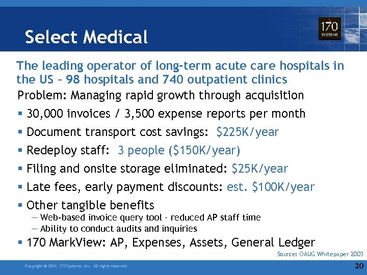 Select Medical The leading operator of long-term acute care hospitals in the US –