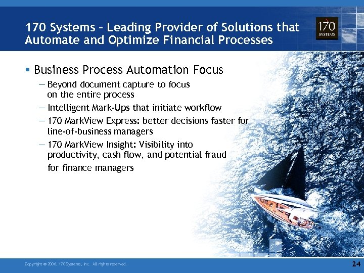 170 Systems – Leading Provider of Solutions that Automate and Optimize Financial Processes §