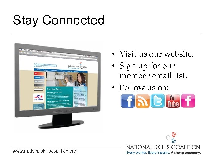 Stay Connected • Visit us our website. • Sign up for our member email
