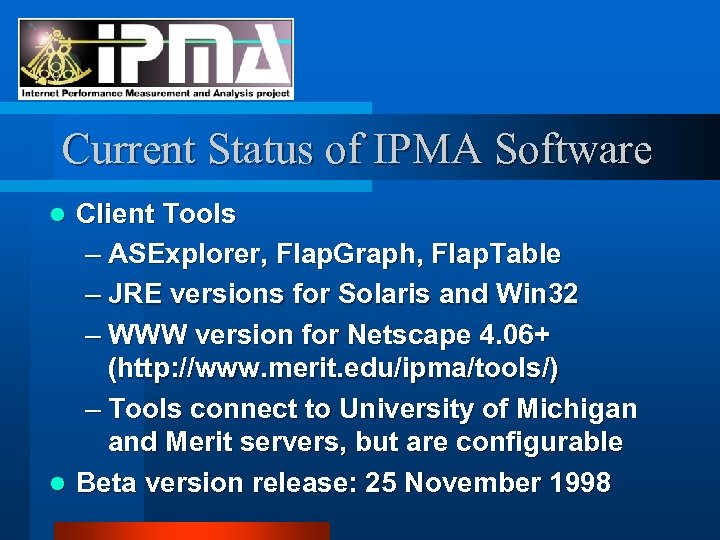 Current Status of IPMA Software Client Tools – ASExplorer, Flap. Graph, Flap. Table –