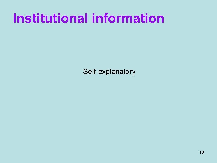 Institutional information Self-explanatory 18