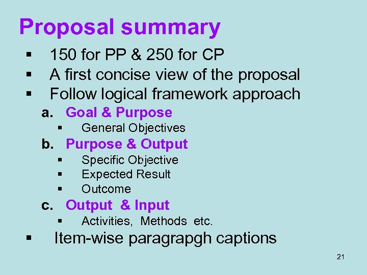 Proposal summary § § § 150 for PP & 250 for CP A first