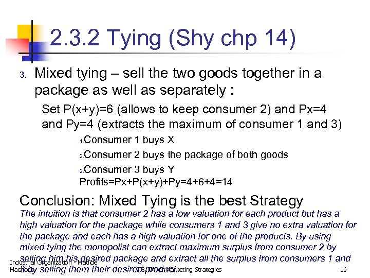 2. 3. 2 Tying (Shy chp 14) 3. Mixed tying – sell the two