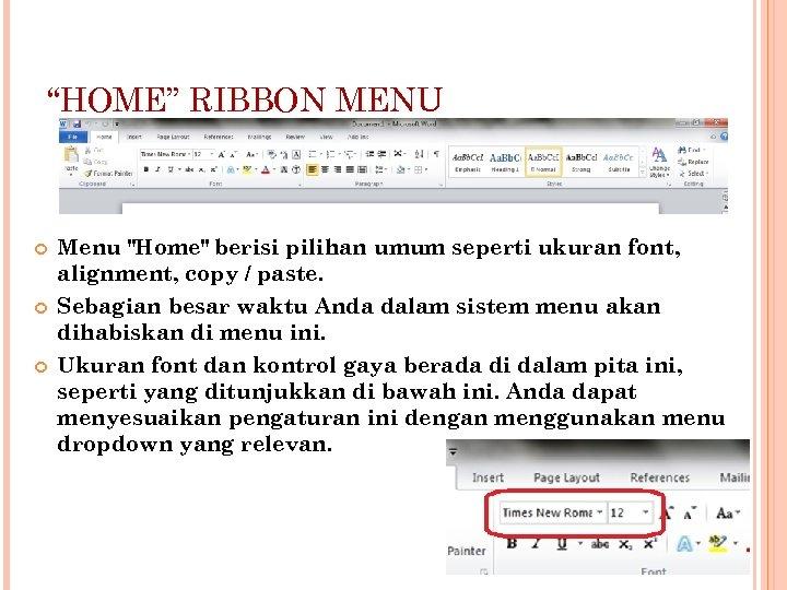 """HOME"" RIBBON MENU Menu"