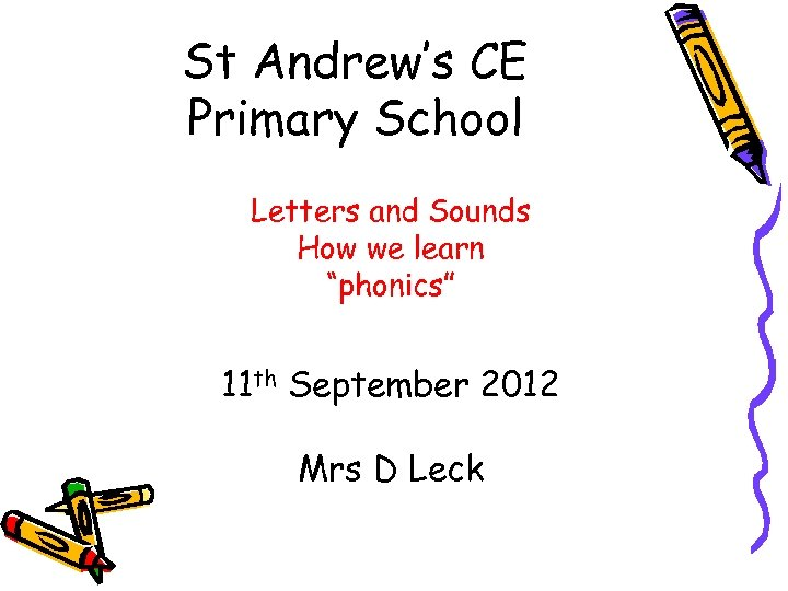 """St Andrew's CE Primary School Letters and Sounds How we learn """"phonics"""" 11 th"""