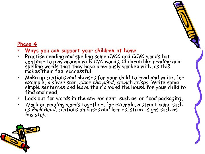 Phase 4 • Ways you can support your children at home • Practise reading