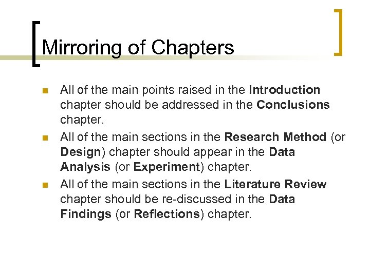 Mirroring of Chapters n n n All of the main points raised in the