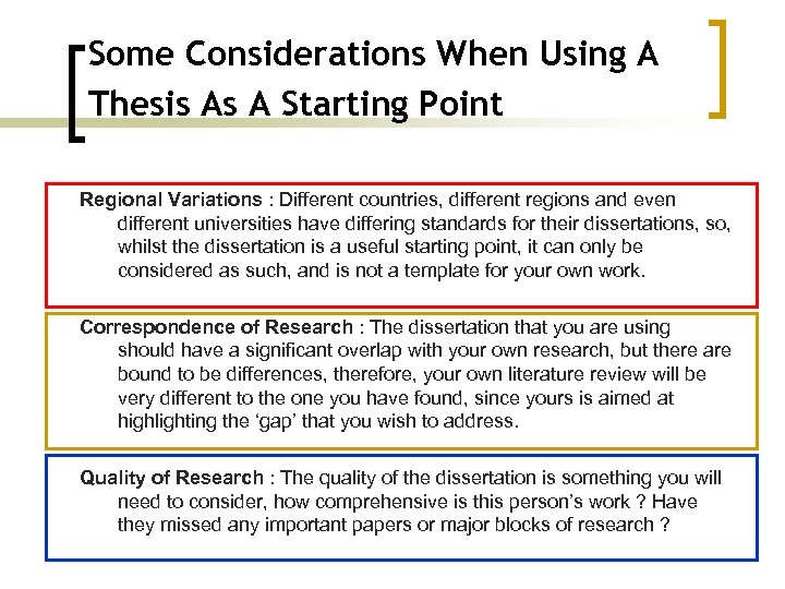 Some Considerations When Using A Thesis As A Starting Point Regional Variations : Different
