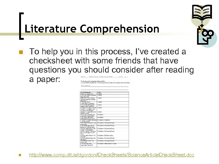 Literature Comprehension n n To help you in this process, I've created a checksheet