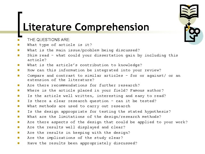 Literature Comprehension n n n n THE QUESTIONS ARE: What type of article is