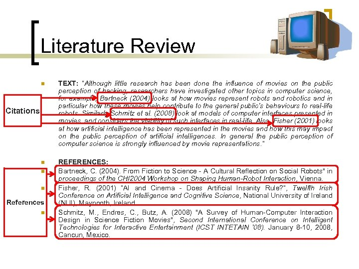 "Literature Review n TEXT: ""Although little research has been done the influence of movies"