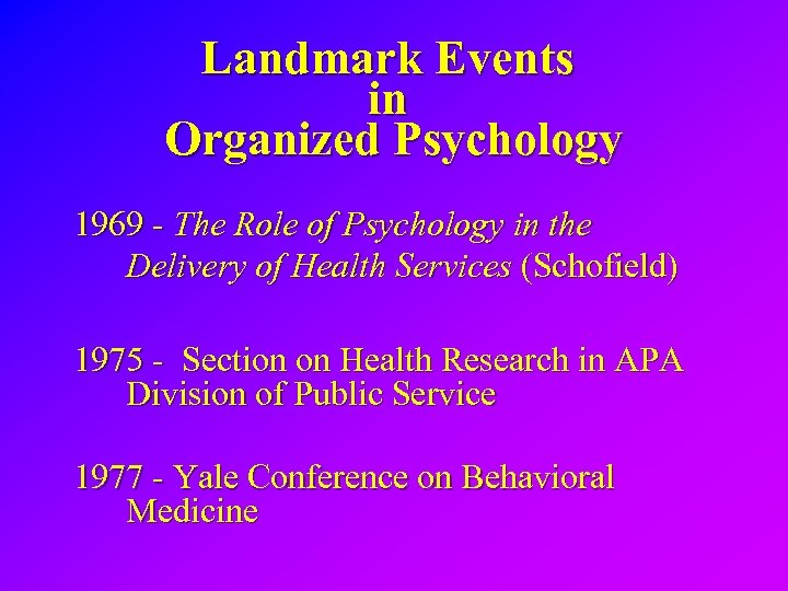 Landmark Events in Organized Psychology 1969 - The Role of Psychology in the Delivery