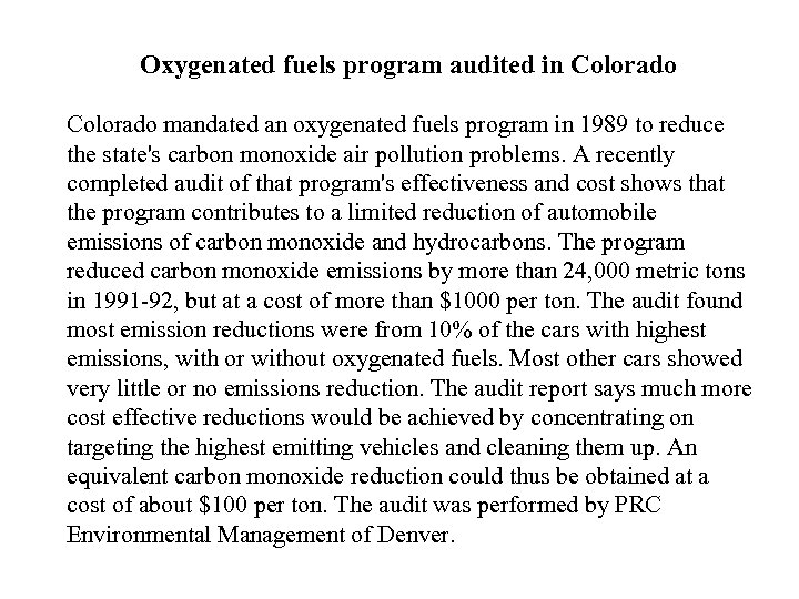 Oxygenated fuels program audited in Colorado mandated an oxygenated fuels program in 1989 to