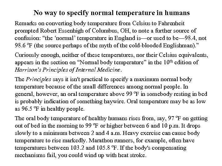No way to specify normal temperature in humans Remarks on converting body temperature from