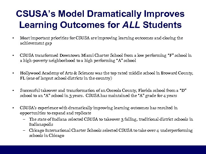 CSUSA's Model Dramatically Improves Learning Outcomes for ALL Students • Most important priorities for