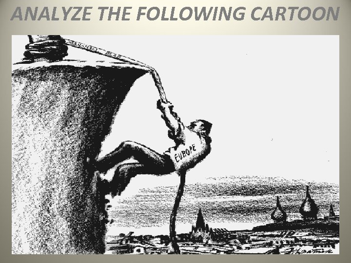 ANALYZE THE FOLLOWING CARTOON