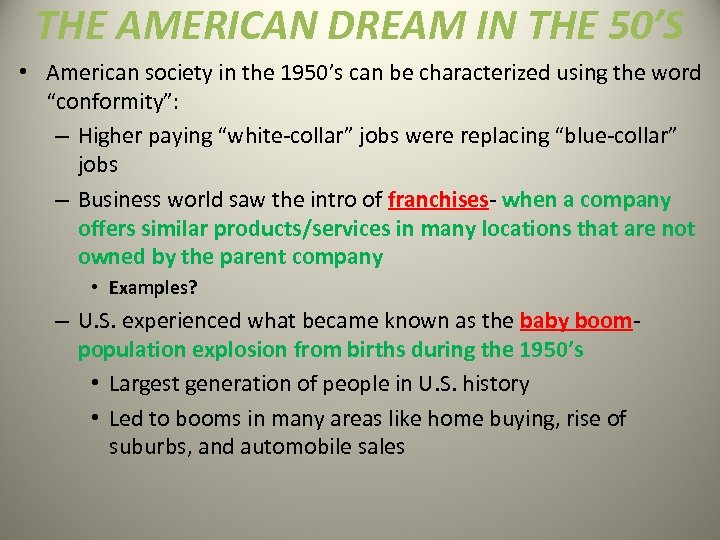 THE AMERICAN DREAM IN THE 50'S • American society in the 1950's can be