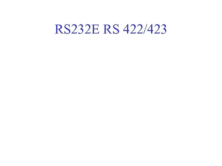 RS 232 E RS 422/423