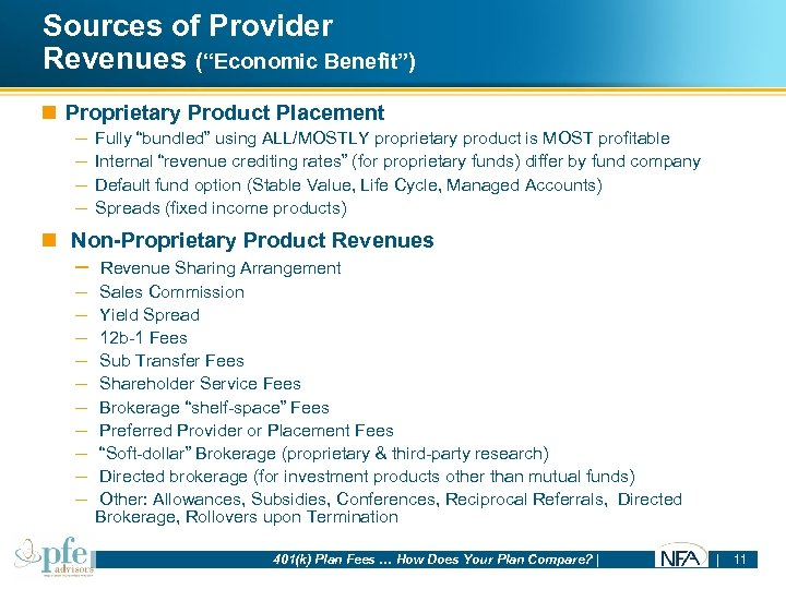 """Sources of Provider Revenues (""""Economic Benefit"""") n Proprietary Product Placement – Fully """"bundled"""" using"""