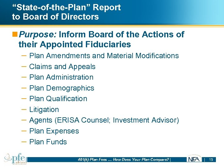 """""""State-of-the-Plan"""" Report to Board of Directors n Purpose: Inform Board of the Actions of"""