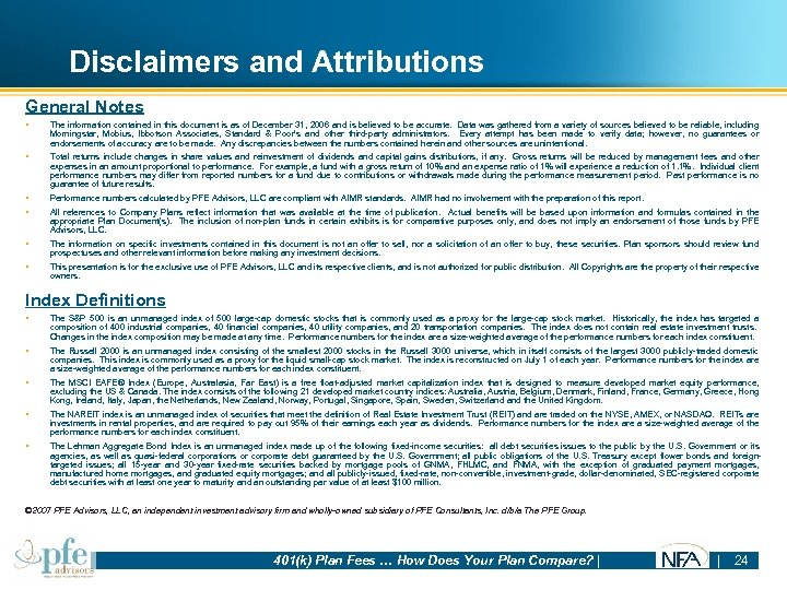 Disclaimers and Attributions General Notes § The information contained in this document is as