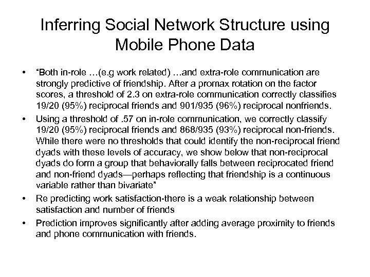 """Inferring Social Network Structure using Mobile Phone Data • • """"Both in-role …(e. g"""