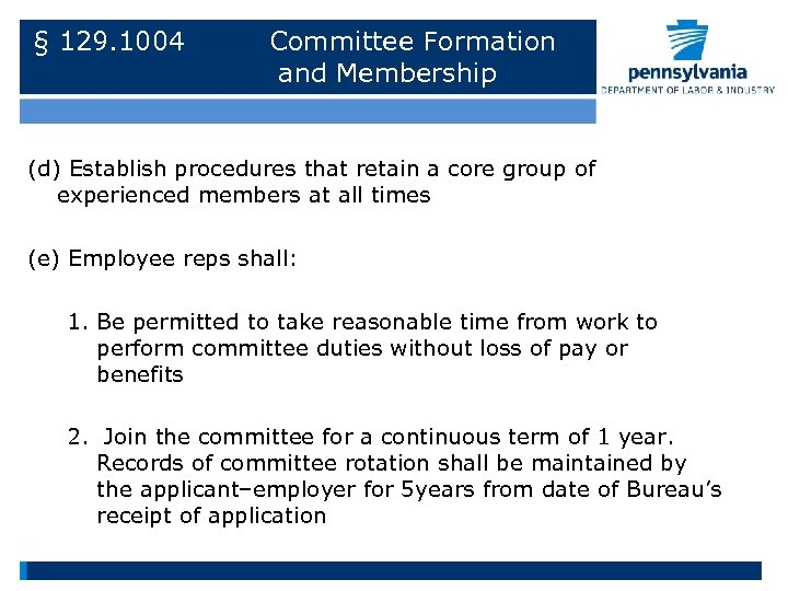 § 129. 1004 Committee Formation and Membership (d) Establish procedures that retain a core