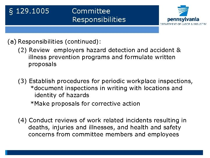 § 129. 1005 Committee Responsibilities (a) Responsibilities (continued): (2) Review employers hazard detection and