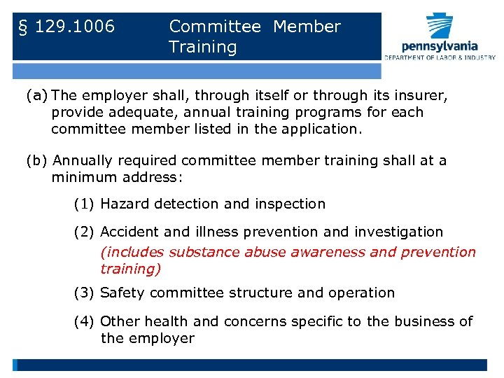 § 129. 1006 Committee Member Training (a) The employer shall, through itself or through