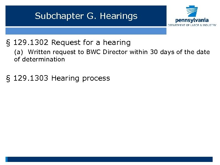 Subchapter G. Hearings § 129. 1302 Request for a hearing (a) Written request to