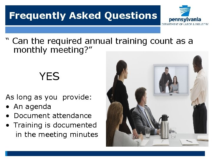 """Frequently Asked Questions """" Can the required annual training count as a monthly meeting?"""